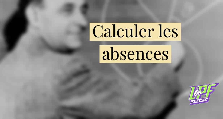 Comment calculer le nombre de jours d'absence ?